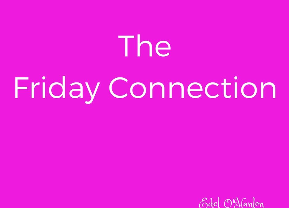The Friday Connection